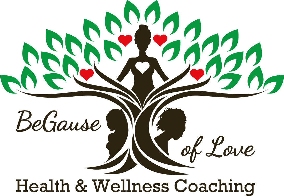 BeGause of Love Health and Wellness Coaching